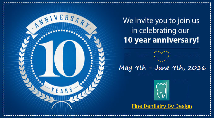 10 Year Annivesary | Happy Mother's Day | Fine Dentistry by Design